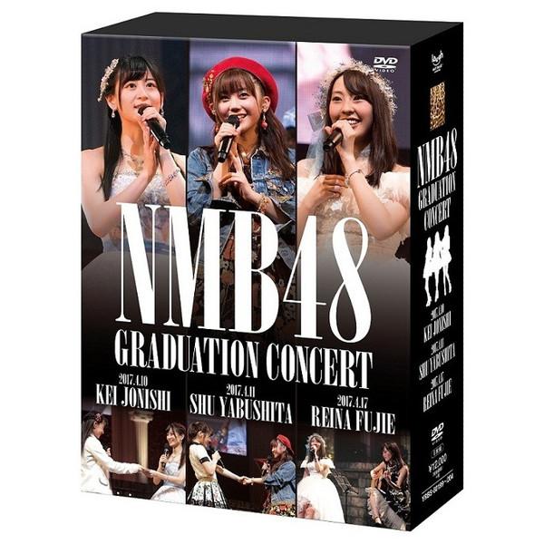 NMB48 GRADUATION CONCERT KEI JONISHI/SHU YABUSHITA/REINA FUJIE [Blu-ray][DVD]
