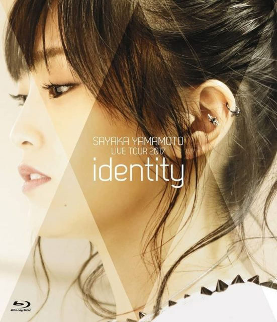 山本彩 LIVE TOUR 2017 ~identity~ [Blu-ray][DVD]
